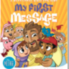 My First Message Bible storybook