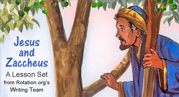 The Story of Zaccheus, Luke 19