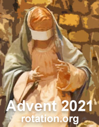 Advent and Christmas 2020-21 during the COVID pandemic. Ideas, Lessons, Resources at Rotation.org