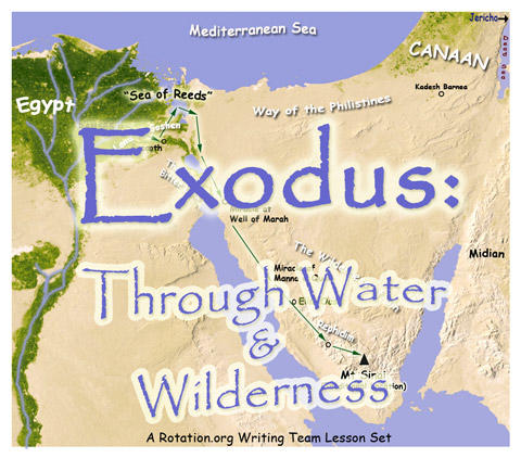 WT) Exodus: Through Water and Wilderness ~ Lesson Objectives