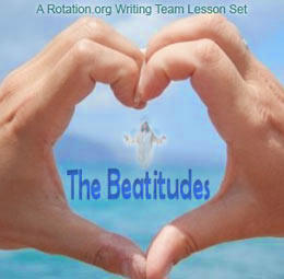 A set of lessons for teaching the Beatitudes