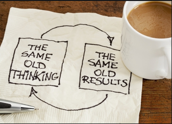 the same old thinking yields the same old results