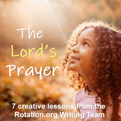 Lord's Prayer Lessons for Children