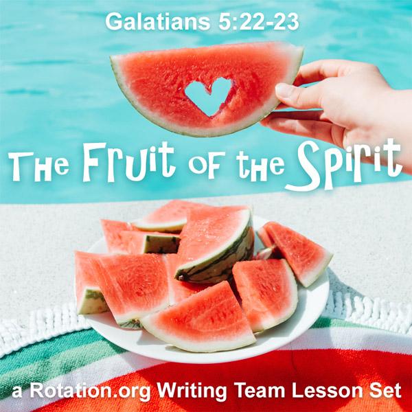 Galatians 5 Fruit of the Spirit Lessons